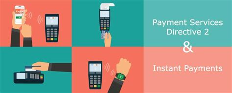 Payments Services Directive 2 (PSD2) & Instant Payments