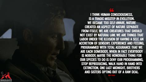 15 Brutally Sincere Quotes by Rust Cohle - MagicalQuote