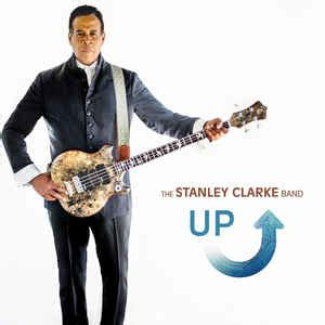 The Stanley Clarke Band - Up   Releases   Discogs