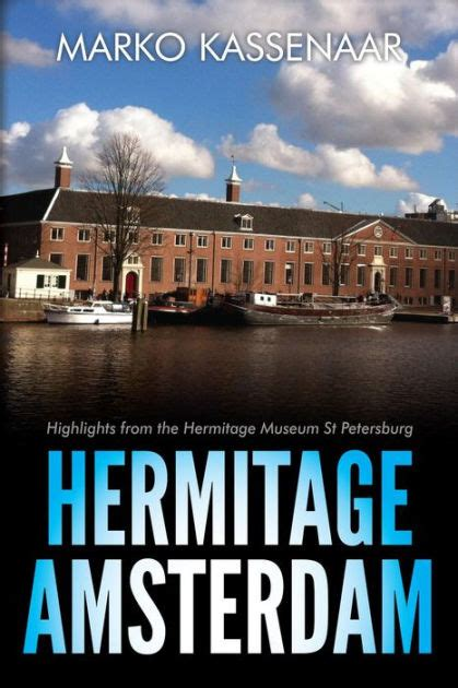 Hermitage Amsterdam - Highlights from the Hermitage Museum