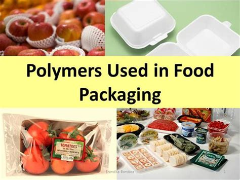 Polymers Used in Food Packaging |authorSTREAM