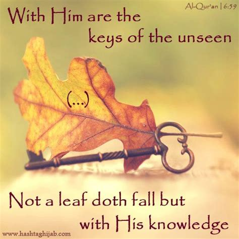 With Him are the keys of the unseen (